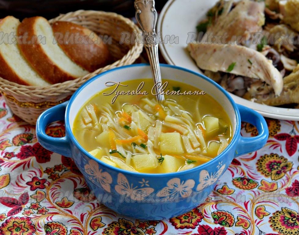 куриный суп с лапшой и картошкой рецепт с фото